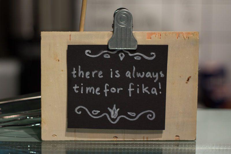 det är alltid tid för fika!